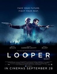 Looper /    Лупър: Убиец във времето